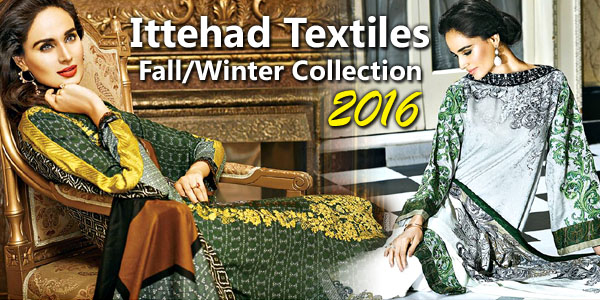 Ittehad Textiles Fall Winter Collection 2016/2017